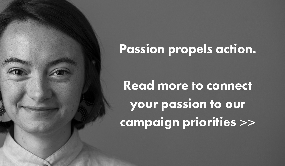 "Text: We believe passion drives philanthropy. Explore ways to connect your passion to supporting Grinnell by learning more about our Campaign Priorities. Image: A student ""Eva"" in black and white."